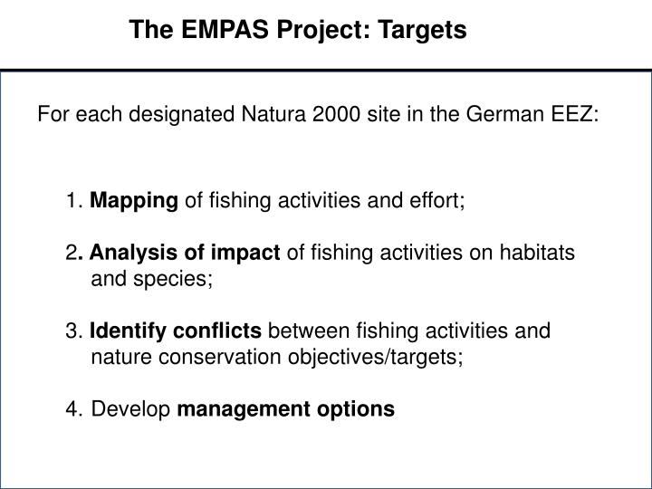 The EMPAS Project: Targets