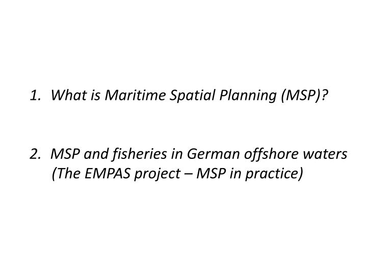 What is Maritime Spatial Planning (MSP)?