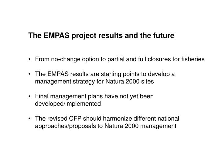 The EMPAS project results and the future