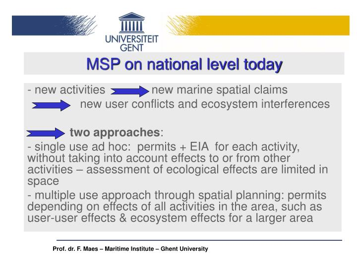 MSP on national level today