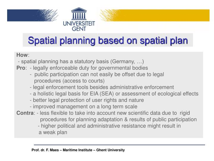 Spatial planning based on spatial plan