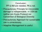 conclusion pp am are needed pa is not