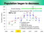population began to decrease