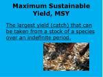 maximum sustainable yield msy