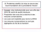 b probl mes relatifs la mise en uvre des recommandations de la pr c dente mission