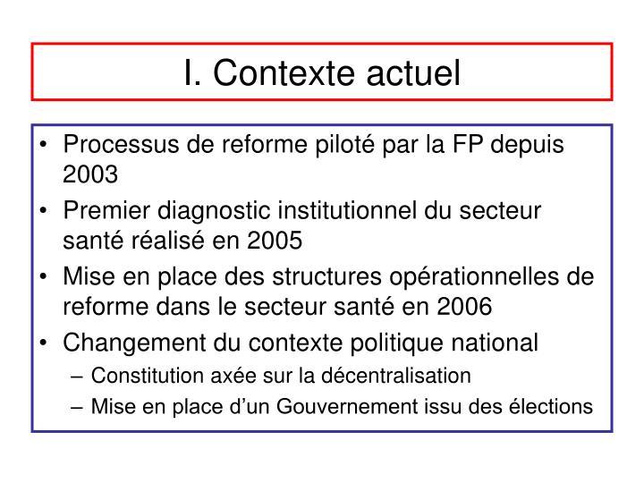 I. Contexte actuel