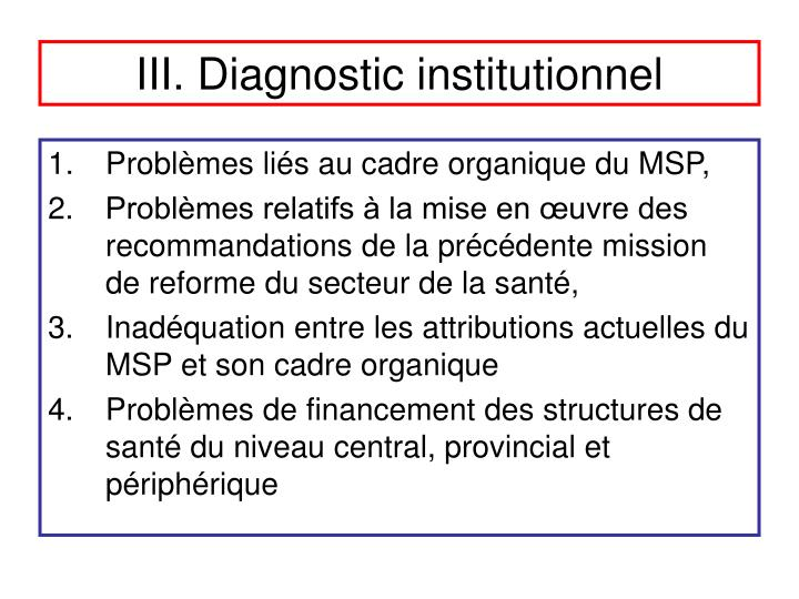 III. Diagnostic institutionnel