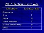 2007 election first vote