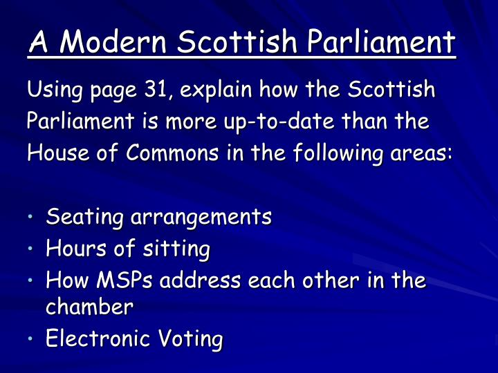 A Modern Scottish Parliament