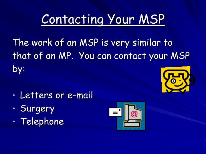 Contacting Your MSP