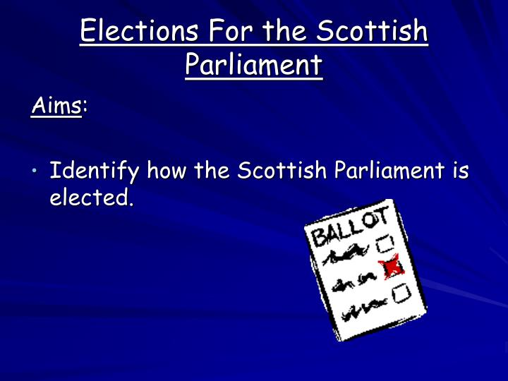 Elections For the Scottish Parliament