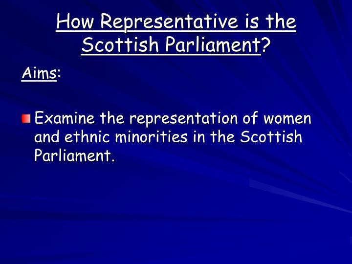 How Representative is the Scottish Parliament