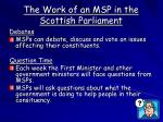 the work of an msp in the scottish parliament1