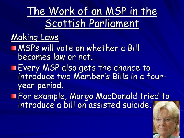 The Work of an MSP in the Scottish Parliament