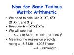 now for some tedious matrix arithmetic