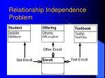 relationship independence problem