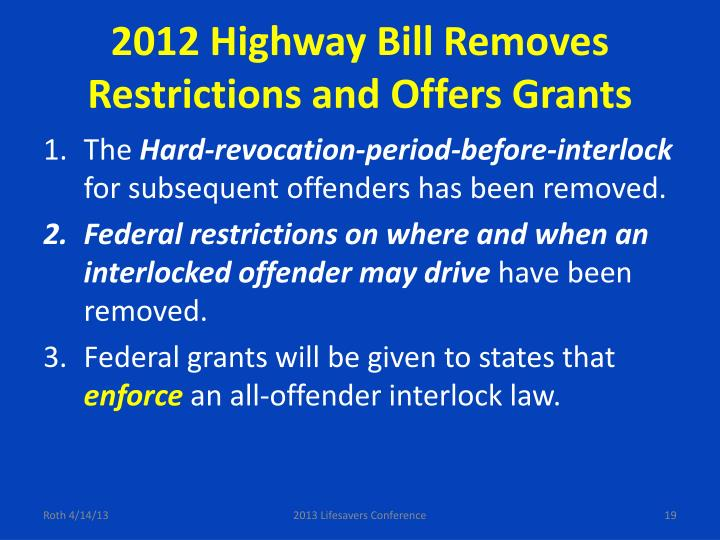 2012 Highway Bill Removes Restrictions and Offers Grants
