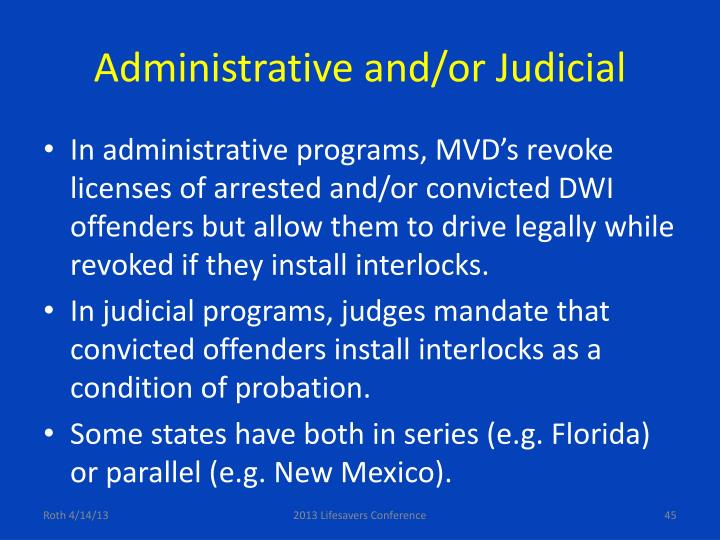 Administrative and/or Judicial