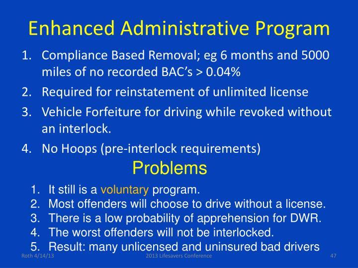 Enhanced Administrative Program