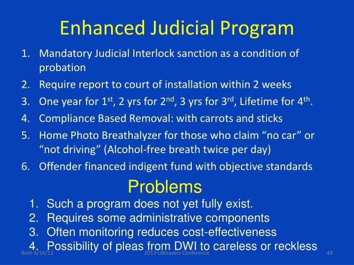 Enhanced Judicial Program