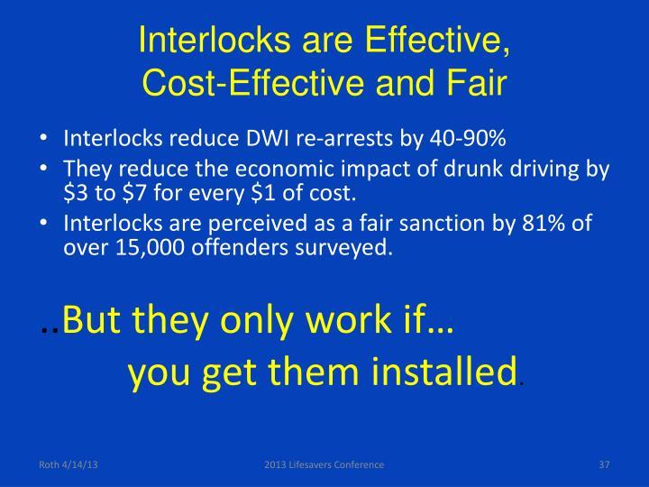 Interlocks are Effective,