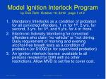 model ignition interlock program by dick roth october 10 2012 page 1 of 2
