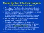 model ignition interlock program by dick roth october 10 2012 page 2 2