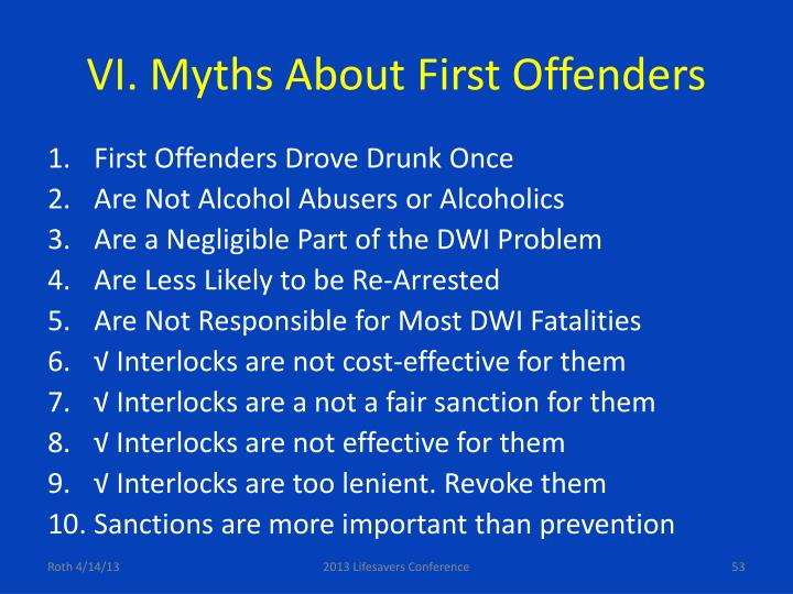 VI. Myths About First Offenders