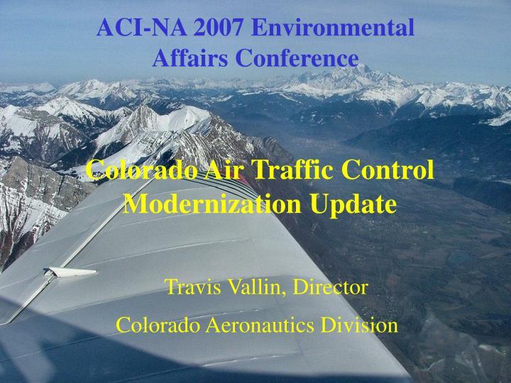 ACI-NA 2007 Environmental Affairs Conference