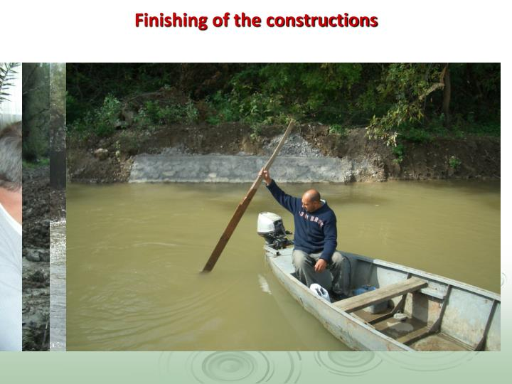 Finishing of the constructions