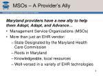 msos a provider s ally