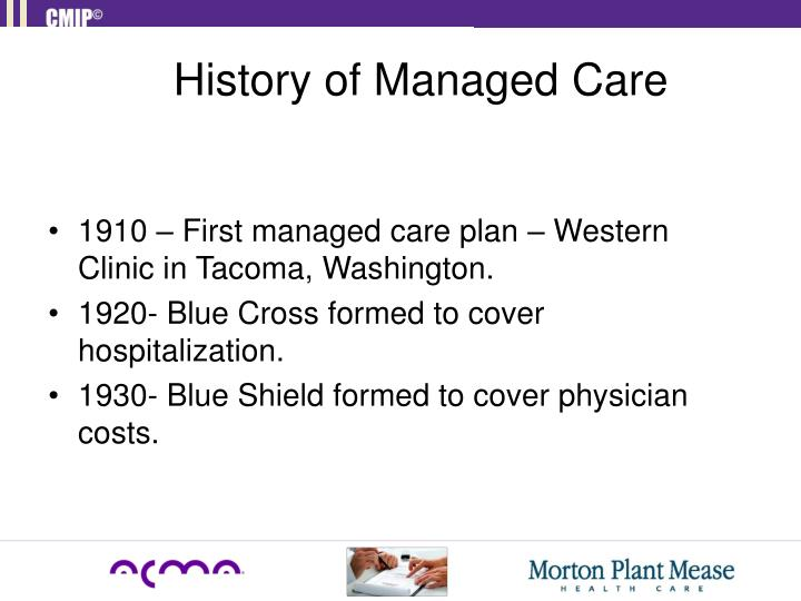 History of Managed Care