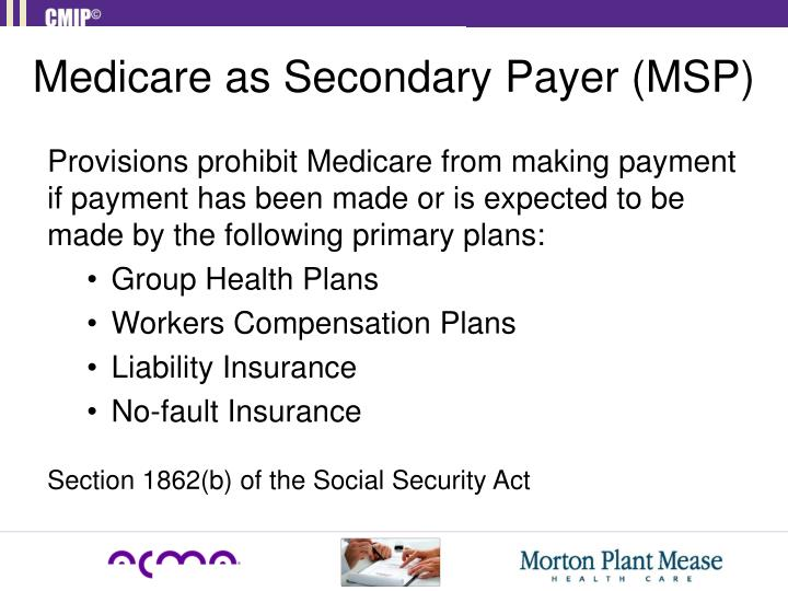 Medicare as Secondary Payer (MSP)