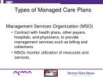 types of managed care plans5