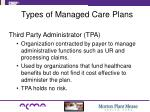 types of managed care plans6