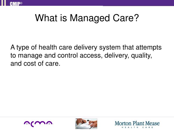 What is Managed Care?