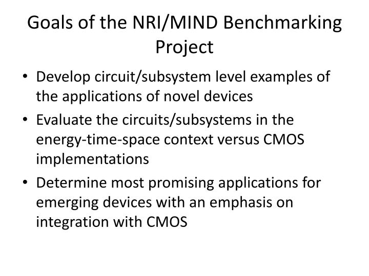 Goals of the NRI/MIND Benchmarking Project
