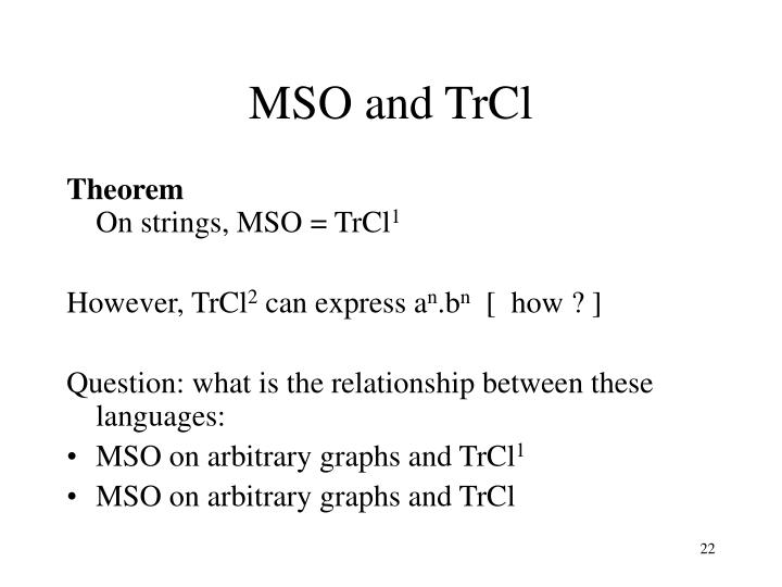 MSO and TrCl