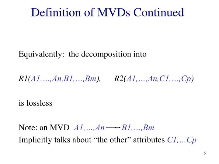Definition of MVDs Continued