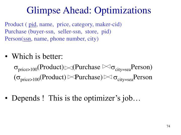 Glimpse Ahead: Optimizations