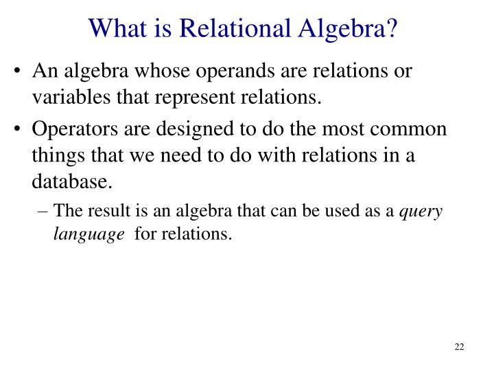 What is Relational Algebra?