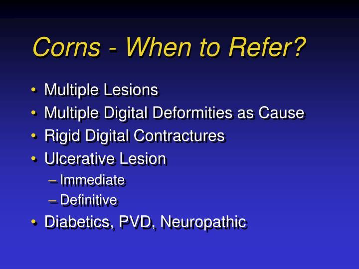 Corns - When to Refer?