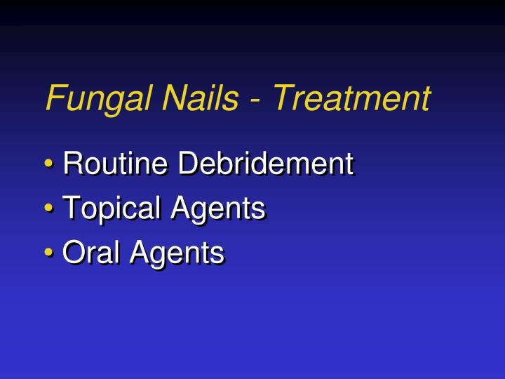 Fungal Nails - Treatment