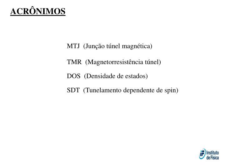 MTJ  (Junção túnel magnética)