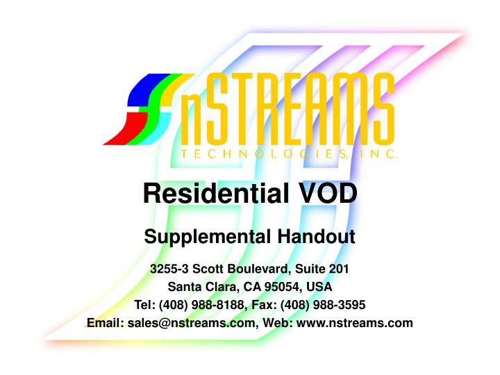 Residential VOD