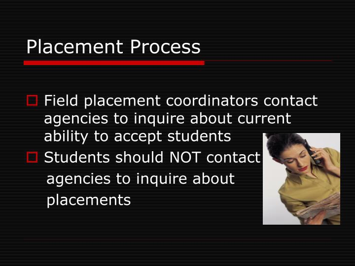 Placement Process
