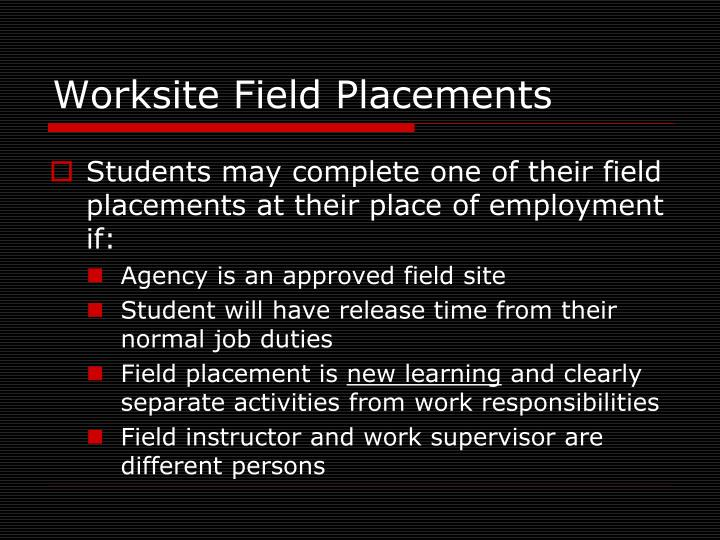 Worksite Field Placements