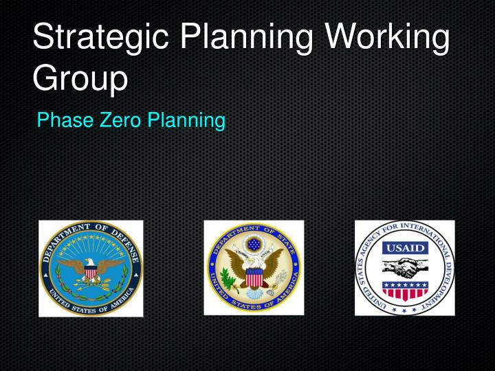 Strategic planning working group