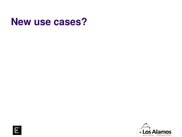 New use cases?