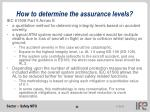 how to determine the assurance levels